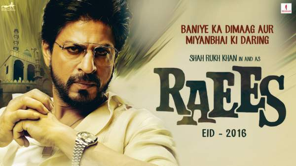 Raees movie starring Shahrukh Khan and Mahira Khan