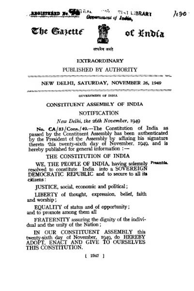 26 Nov 1949, being celebrated as Constitution Day, was the day when Indian constitution, which made India a sovereign, democratic republic, was adopted by Constituent Assembly. Seen here is the Gazette Notification version