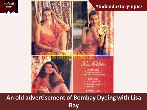 An old advertisement of Bombay Dyeing with Lisa Ray